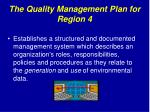 the quality management plan for region 4