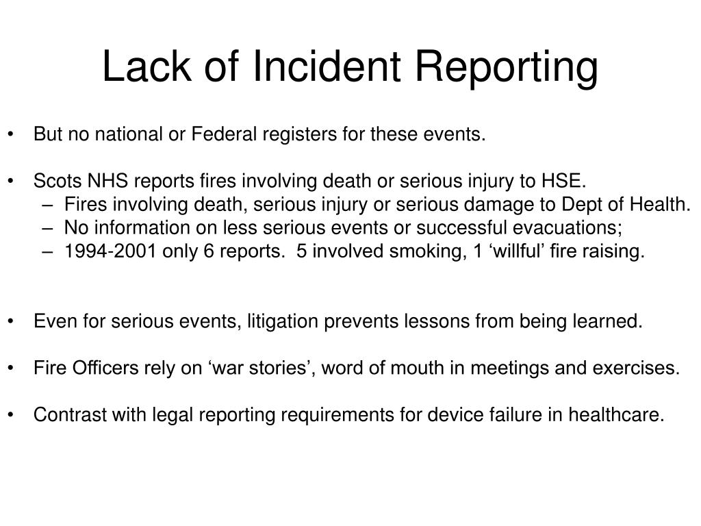 Lack of Incident Reporting