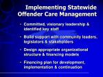 implementing statewide offender care management
