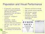 population and visual performance