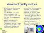 wavefront quality metrics