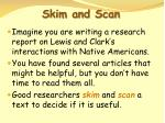 skim and scan