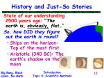 history and just so stories