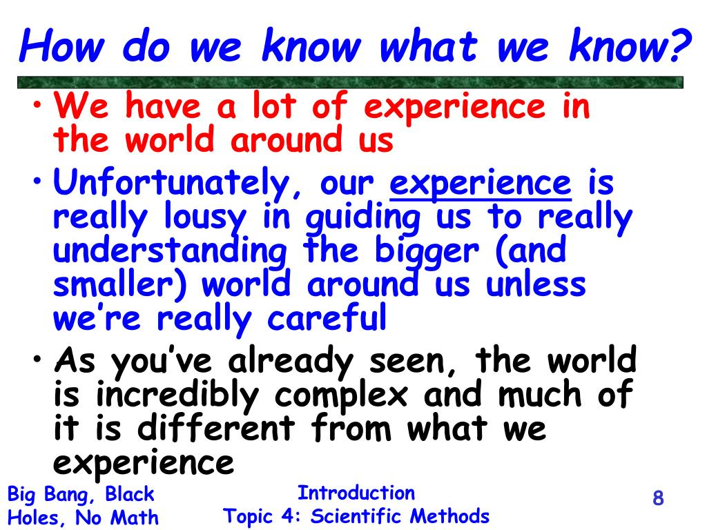 How do we know what we know?