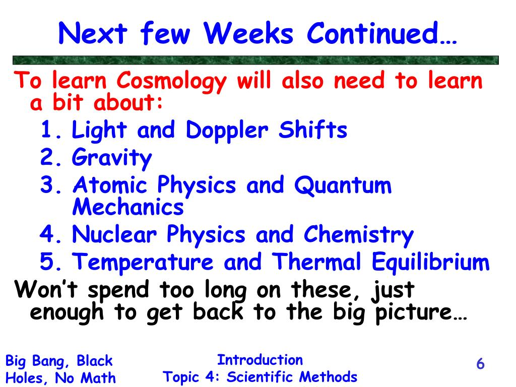 Next few Weeks Continued…