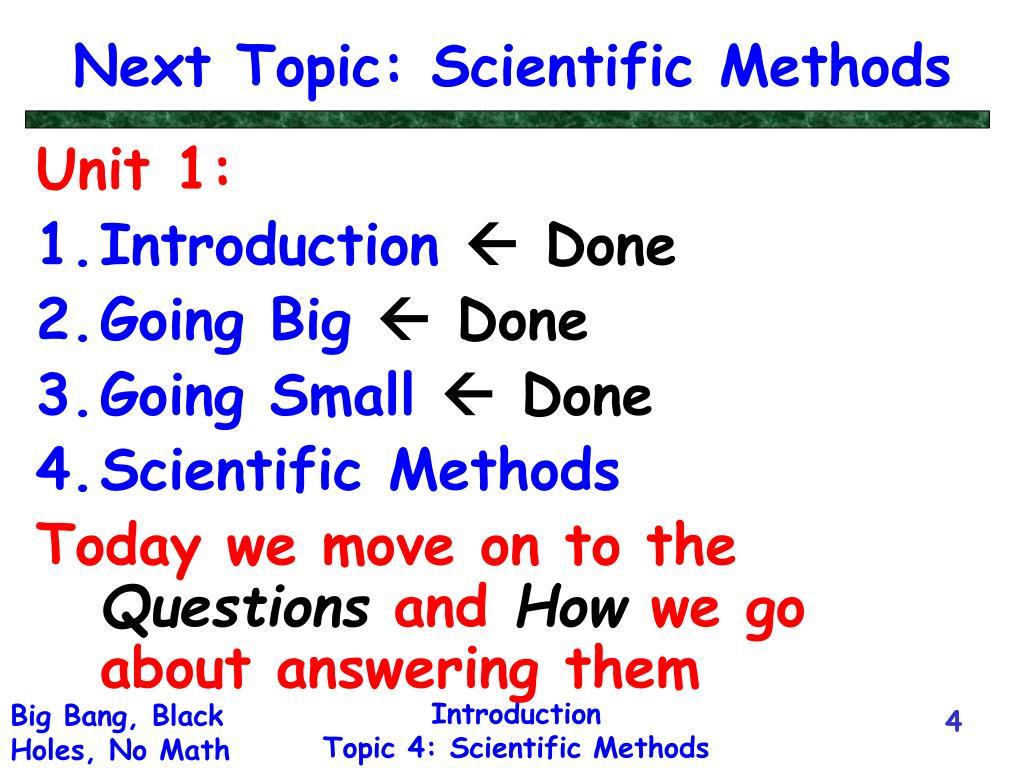 Next Topic: Scientific Methods