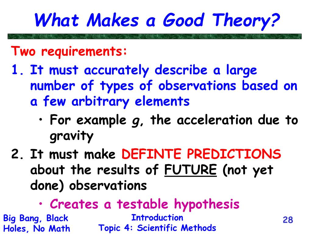 What Makes a Good Theory?