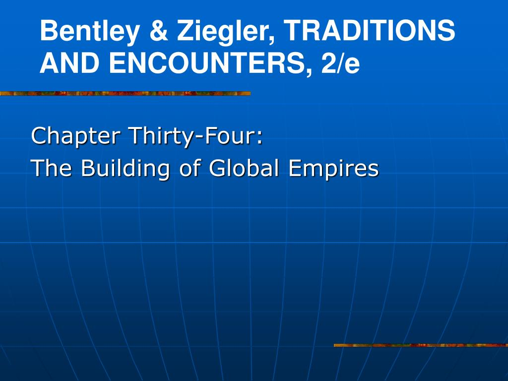 chapter thirty four the building of global empires l.