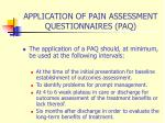application of pain assessment questionnaires paq