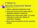 4 steps to become outcomes based
