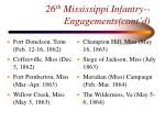 26 th mississippi infantry engagements cont d