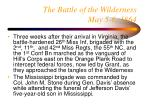 the battle of the wilderness may 5 6 1864