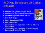 imo has developed 25 codes including