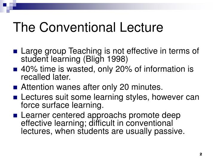 The conventional lecture