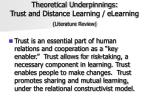 theoretical underpinnings trust and distance learning elearning literature review