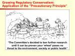 growing regulatory conservatism application of the precautionary principle