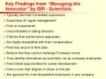 key findings from managing the innovator by isr scientists