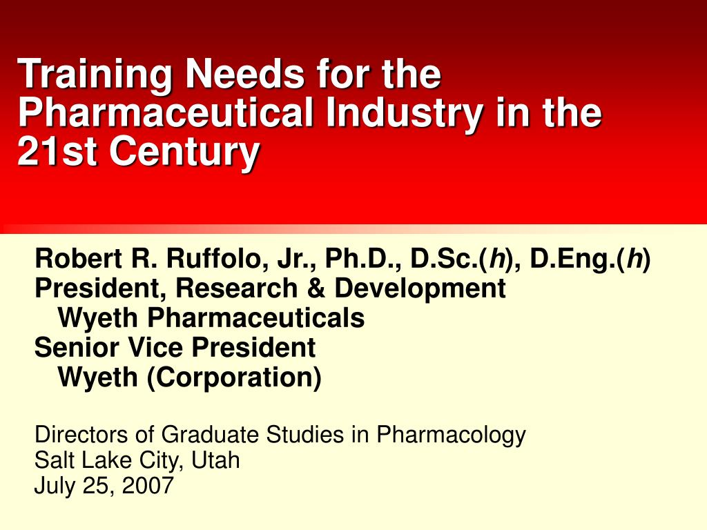 training needs for the pharmaceutical industry in the 21st century l.