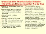understand the pharmaceutical industry the myths and stereotypes may not be true
