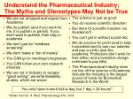 understand the pharmaceutical industry the myths and stereotypes may not be true24