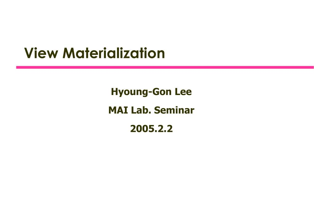 view materialization l.