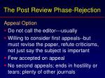 the post review phase rejection49