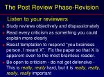 the post review phase revision