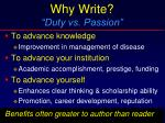why write duty vs passion