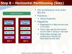 step 8 horizontal partitioning sets