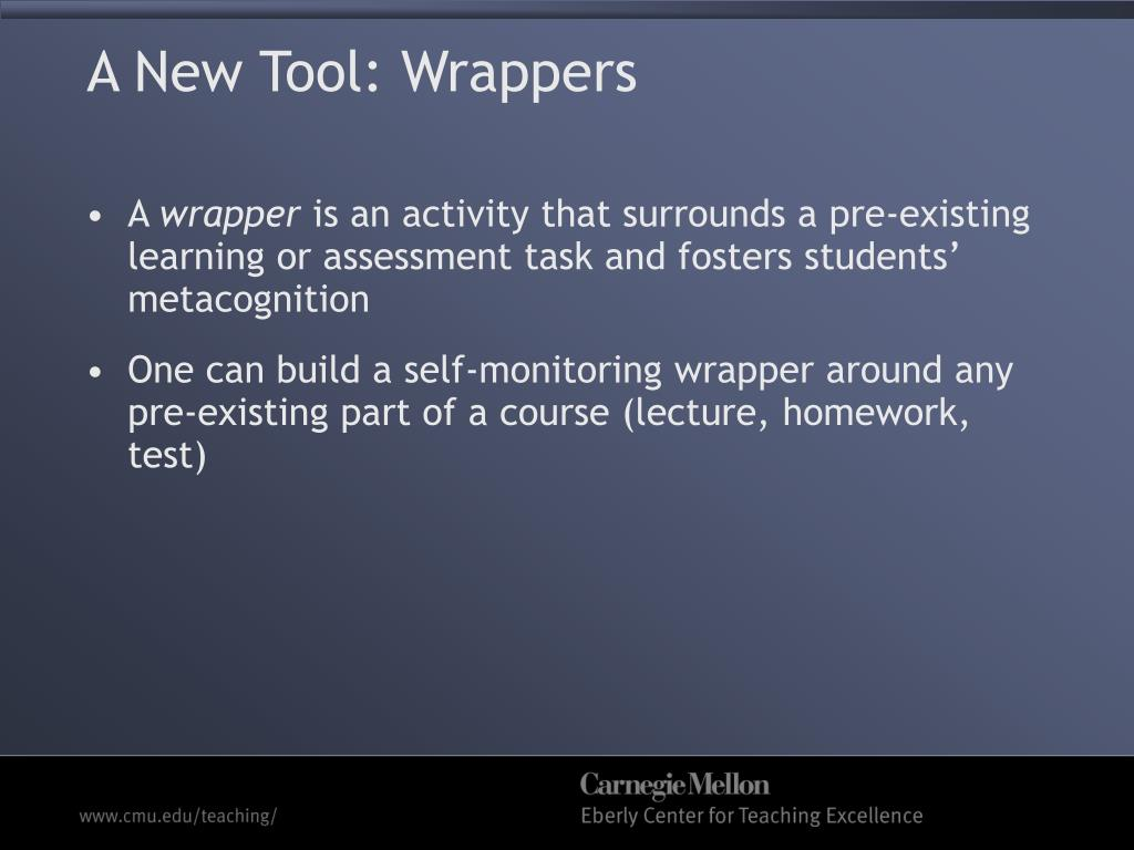 A New Tool: Wrappers