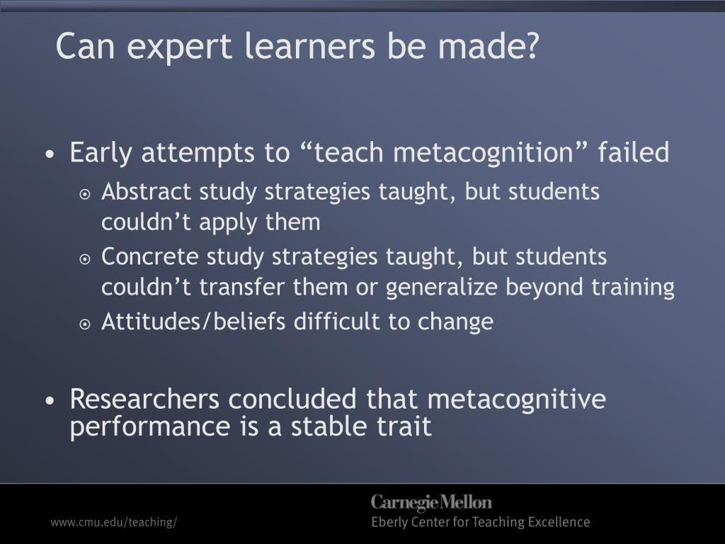 Can expert learners be made?