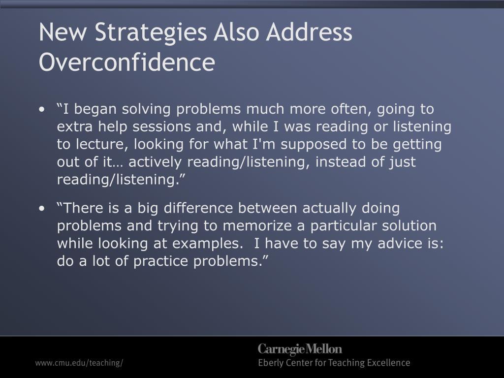 New Strategies Also Address Overconfidence