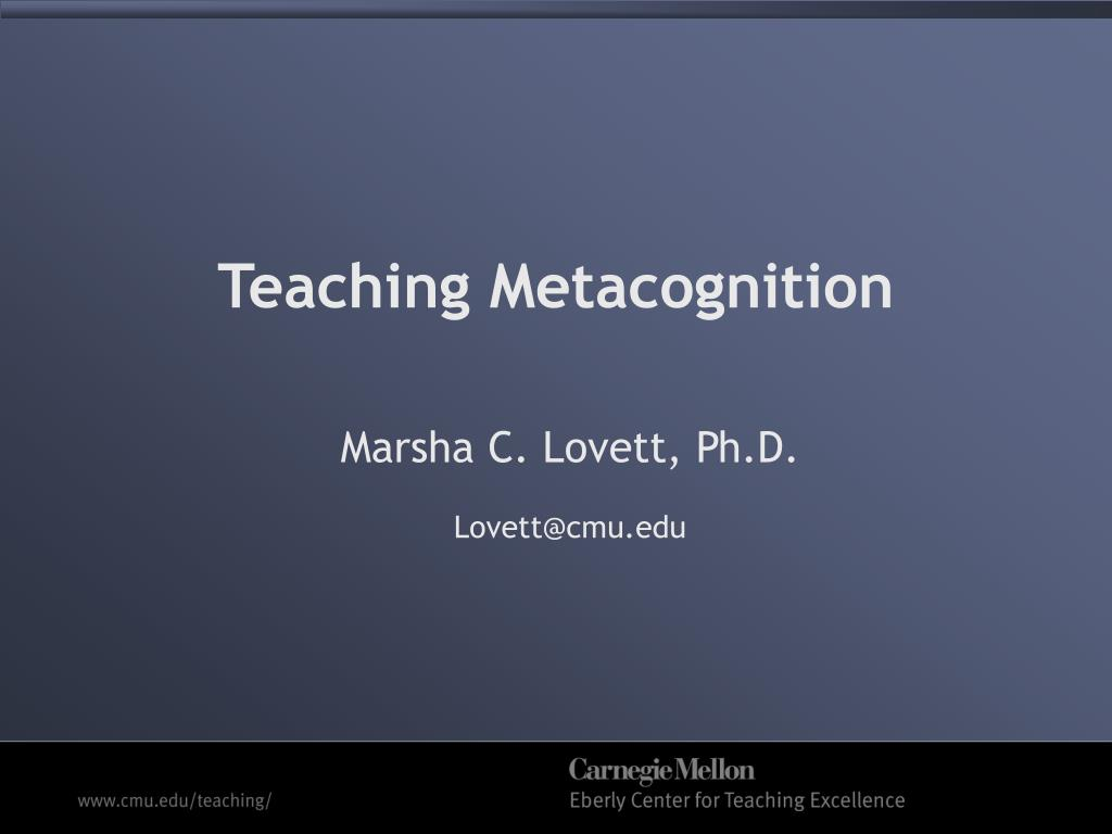 teaching metacognition l.