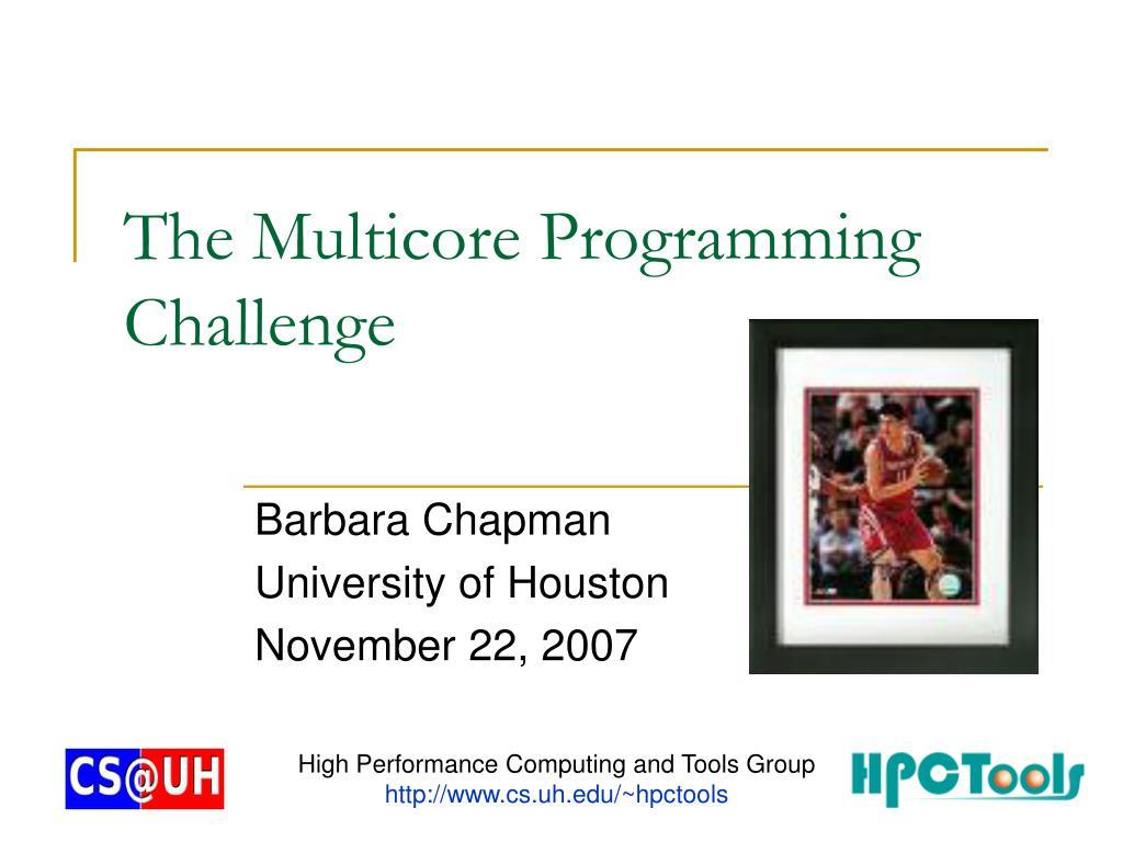 the multicore programming challenge l.