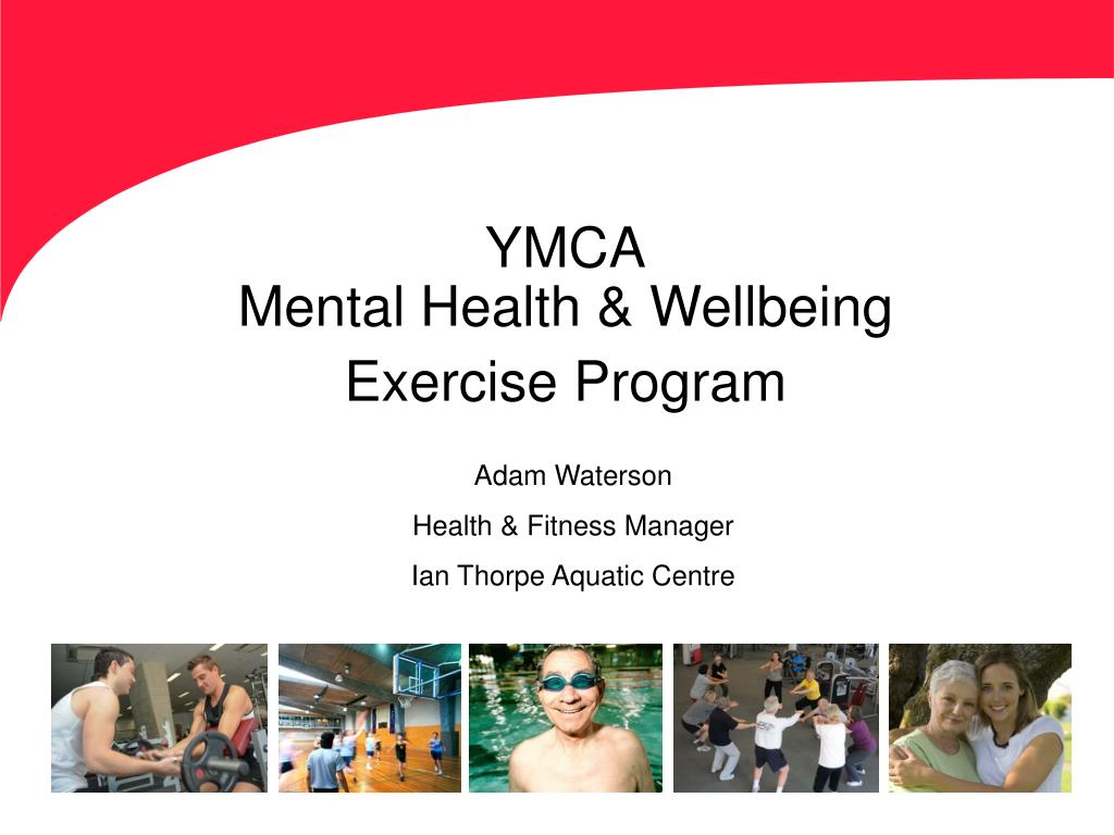 ymca mental health wellbeing exercise program l.