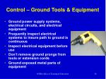 control ground tools equipment