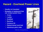 hazard overhead power lines