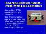 preventing electrical hazards proper wiring and connectors