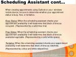 scheduling assistant cont