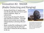 innovation 2 radar radio detecting and ranging