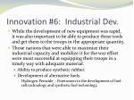 innovation 6 industrial dev