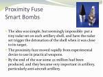 proximity fuse smart bombs