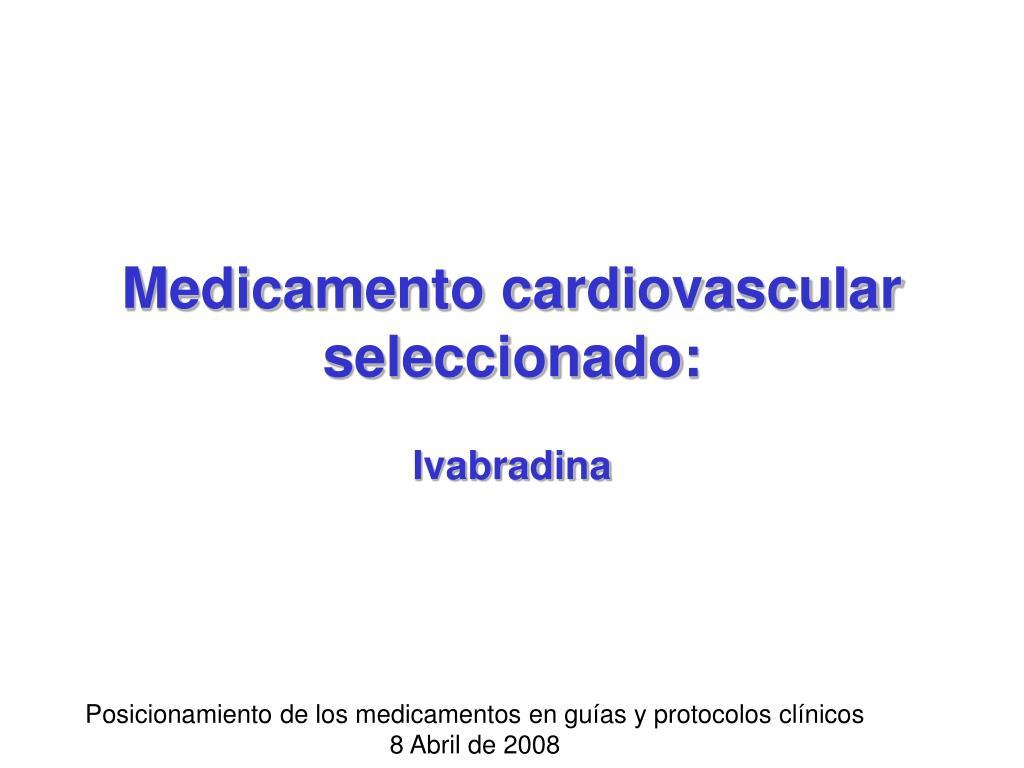 medicamento cardiovascular seleccionado l.