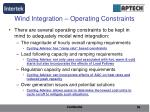 wind integration operating constraints