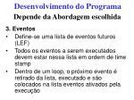 desenvolvimento do programa27