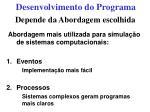 desenvolvimento do programa28
