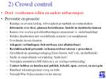 2 crowd control