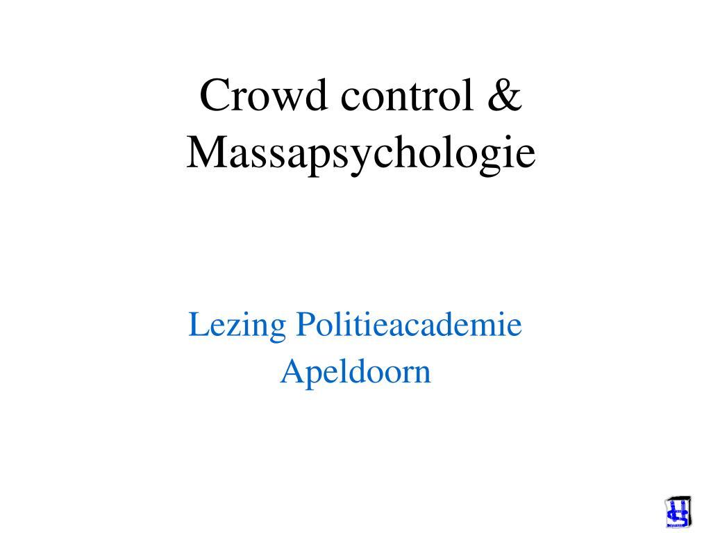 crowd control massapsychologie l.
