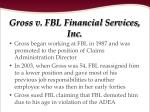 gross v fbl financial services inc