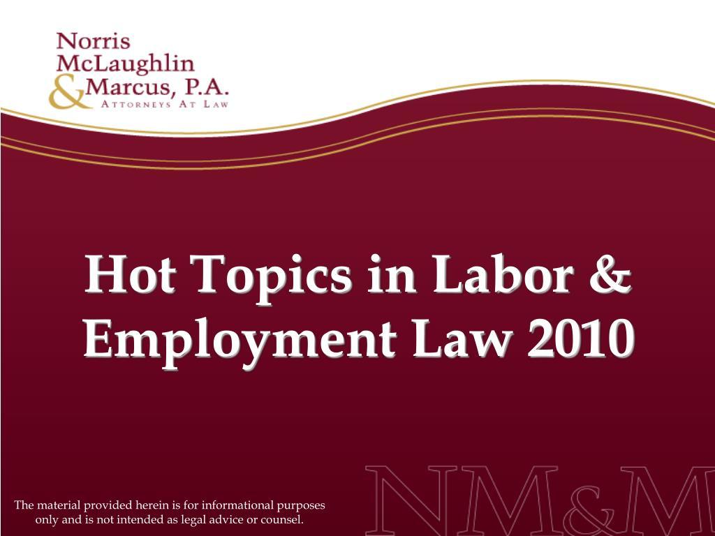 hot topics in labor employment law 2010 l.